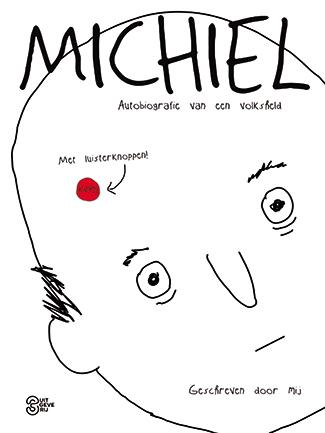 Michiel: autobiografie van een volksheld