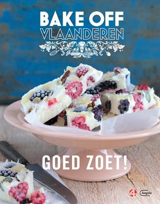 Bake Off Vlaanderen – Goed Zoet!