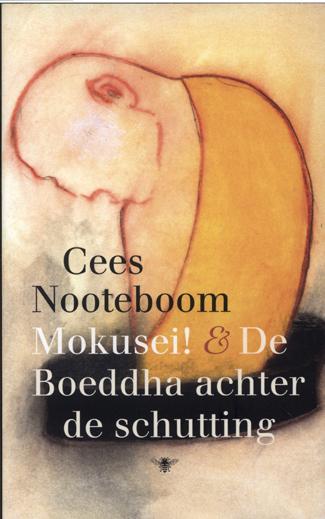 Mokusei! & De Boeddha achter de schutting