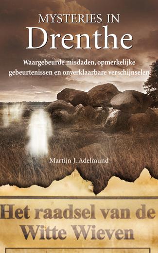 Mysteries in Drenthe