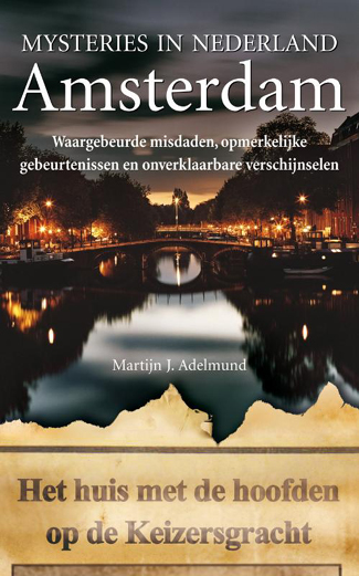 Mysteries in Nederland Amsterdam