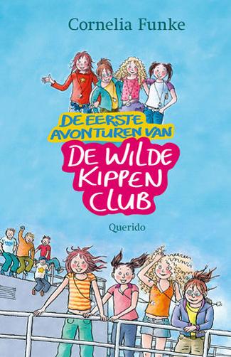 De eerste avonturen van de Wilde Kippen Club