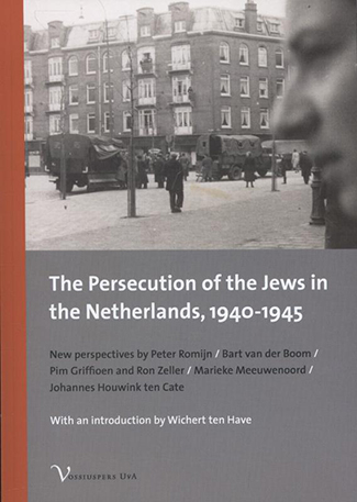 The persecution of the jews in the Netherlands 1940-1945
