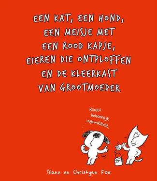 Een kat, een hond, een meisje met een rood kapje …