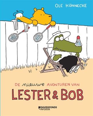 De nieuwe avonturen van Lester & Bob
