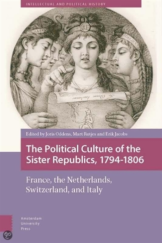 The political culture of the sister republics, 1794-1806