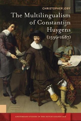 The multilingualism of Constantijn Huygens (1596-1687)