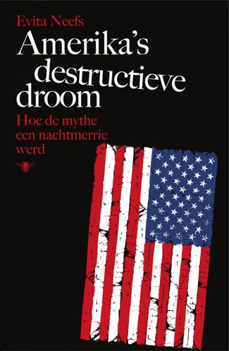 Amerika's destructieve droom