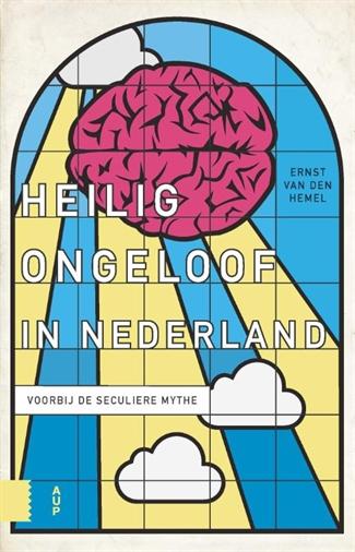 Heilig ongeloof in Nederland