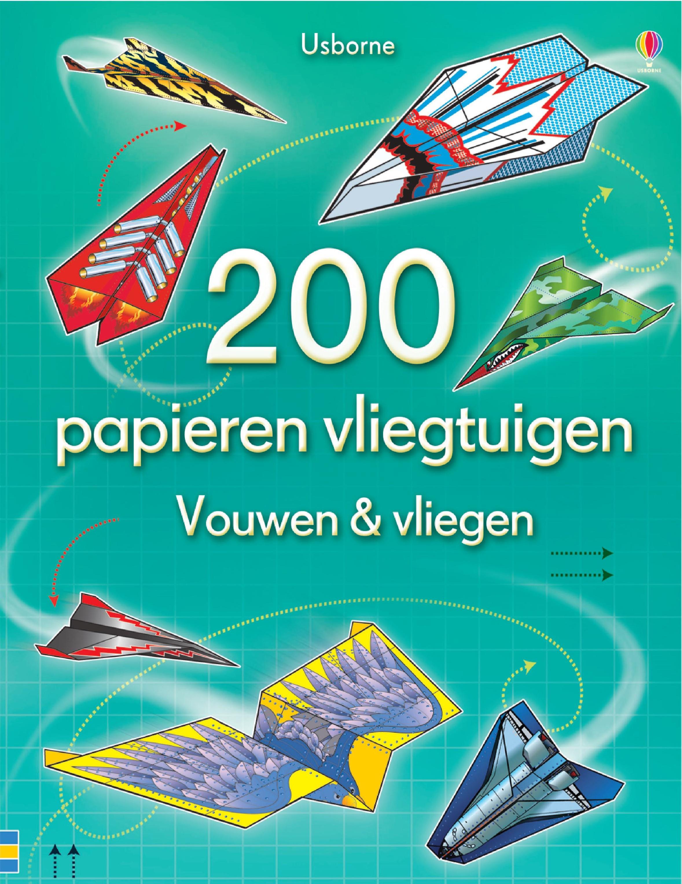 200 Papieren vliegtuigen – Vouwen en vliegen