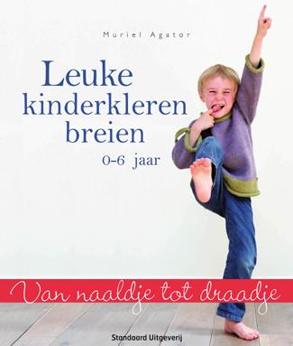 Leuke kinderkleren breien 0-6 jaar