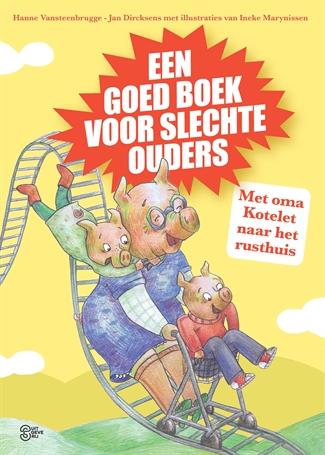 Een goed boek voor slechte ouders
