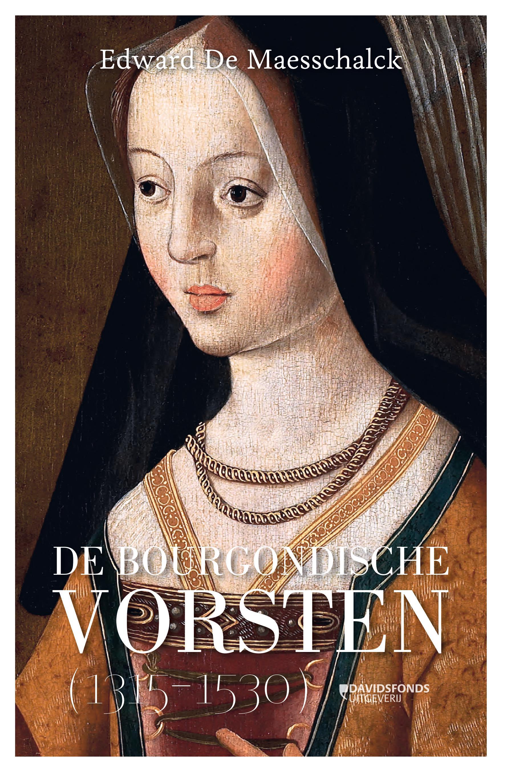 De Bourgondische vorsten (1315-1530)