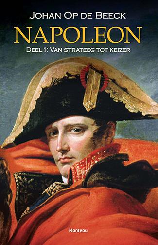 Napoleon 01 van Strateeg tot Keizer