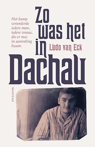 Zo was het in Dachau