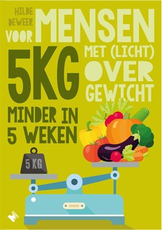 5 kg minder in 5 weken
