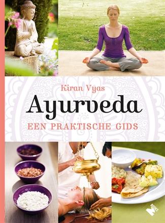 Ayurveda, een praktische gids