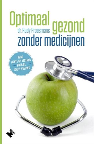 Optimaal gezond zonder medicijnen (herwerkte editie)