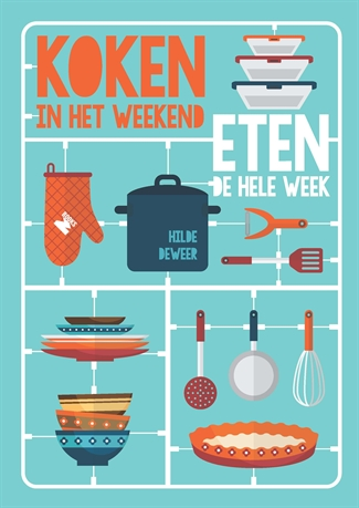Koken in het weekend … eten de hele week
