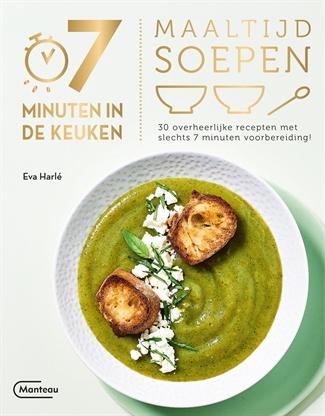 7 minuten in de keuken – Maaltijdsoepen