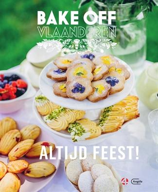 Bake Off Vlaanderen 3 – Altijd feest!