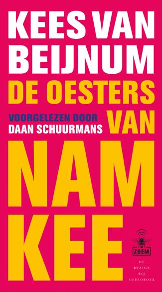 De oesters van Nam Kee – Luisterboek