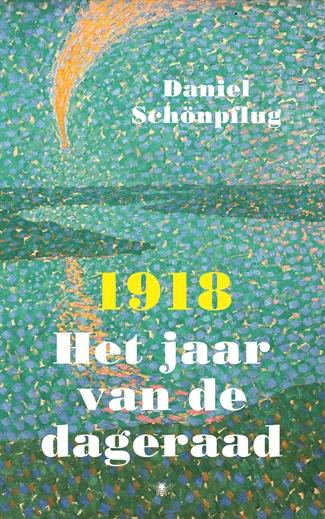1918 Het jaar van de dageraad
