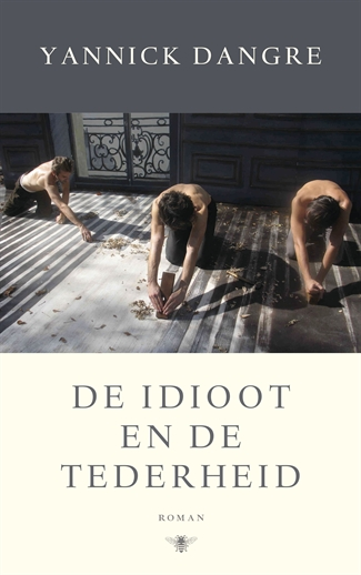 De idioot en de tederheid