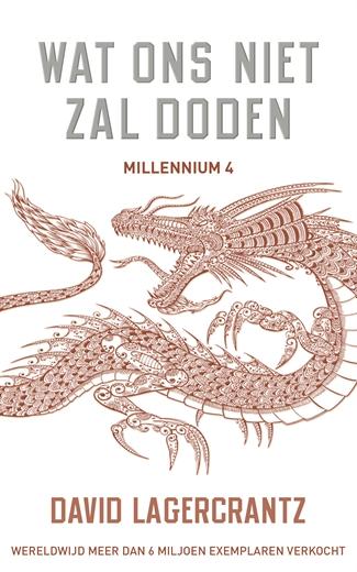 Wat ons niet zal doden – Millennium 4