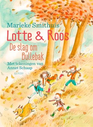 Lotte & Roos – De slag om Bullebak