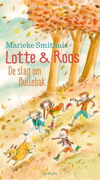 Lotte & Roos-De slag om Bullebak (2CD)