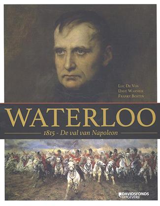 Waterloo. 1815 – De val van Napoleon