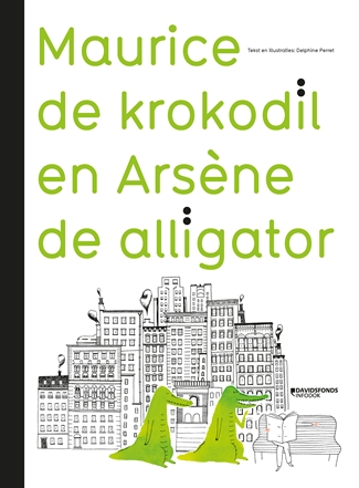 Maurice de krokodil en Arsène de alligator