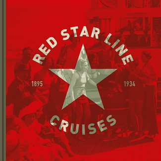 Red Star Line: Cruises (1894-1934) (Engels)