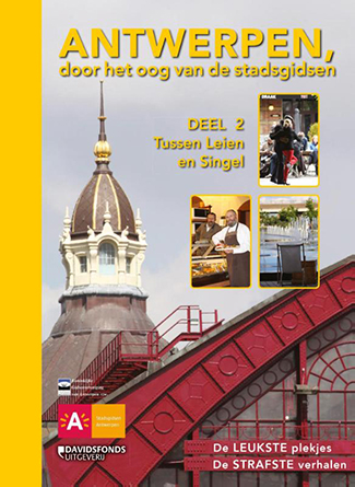 Antwerpen door het oog van de stadsgidsen – Deel 2