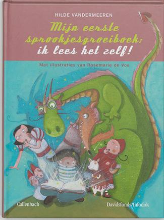 Mijn eerste sprookjesgroeiboek. Ik lees het zelf!