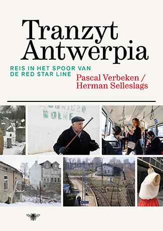Tranzyt Antwerpia. In het spoor van de Red Star Line