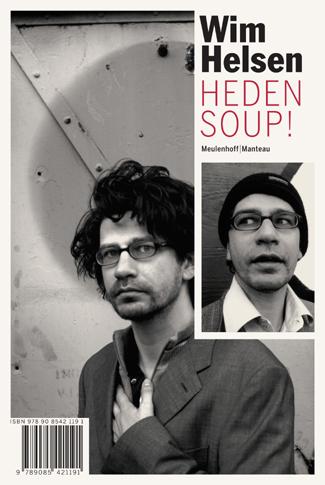 Heden soup!/Bij mij zijt ge veilig