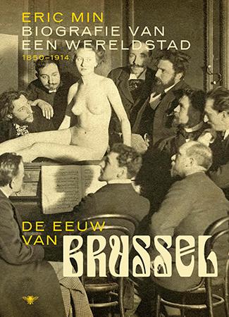 De eeuw van Brussel (1850-1920)