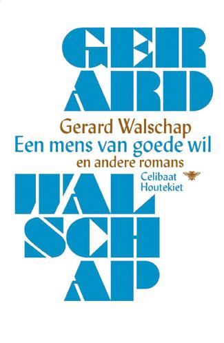 Een mens van goede wil en andere romans